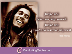 Bob Marley Quote About Not Judging