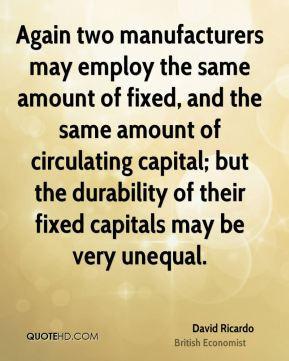 David Ricardo Top Quotes