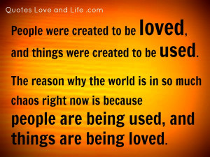 Love and life quotes, loving life quotes - How do people make it