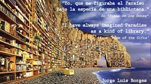 jorge-luis-borges-paradise-quote-writer-from-Argentina