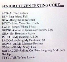 Senior citizen texting ha ha More