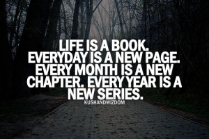 Quotes On Chapters In Life http://quotespictures.com/life-is-a-book ...