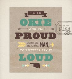 an Okie and Proud - 8x10 print. $15.00, via Etsy. #oklahoma More