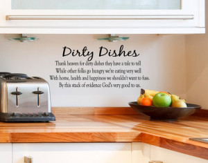 Kitchen Wall Decal Dirty Dishes vinyl lettering quote