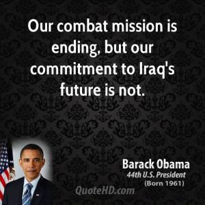 barack-obama-barack-obama-our-combat-mission-is-ending-but-our ...