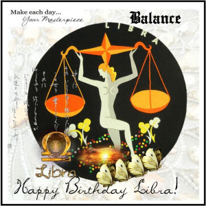 Happy Birthday Libra