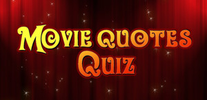 Movie Quotes Quiz – 1 and 2 player