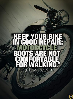 Motorcycle Not Matter Life Quotes Lovely