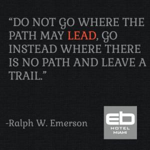 lead #quoteoftheday #inspire #hotel #miami