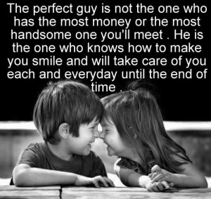 Love quote ;The perfect guy