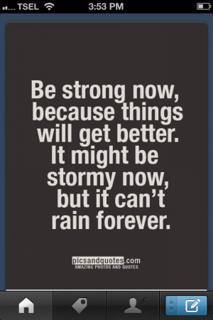 strong.. just stay strong..