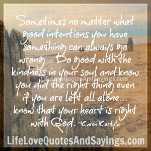 Sometimes no matter what..