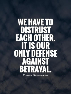 quotes about loyalty and betrayal