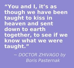 DOCTOR ZHIVAGO by Boris Pasternak - love from heaven #inlove #romance ...