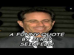funny quote by jerry seinfeld a funny quote by paloma faith a funny
