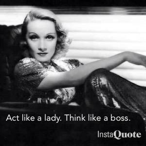 Marlene Dietrich was the boss