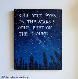 Quotes Canvas Painting - Sayings Keep Your Eyes On The Stars ...