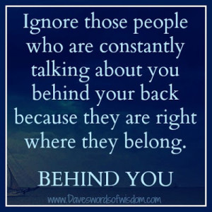 behind back True Friends Dont Talk Behind Your Back Quotes