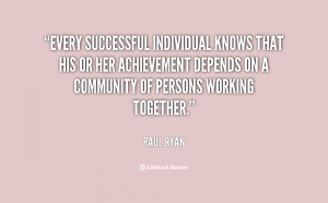 Every successful individual knows that his or her achievement depends ...
