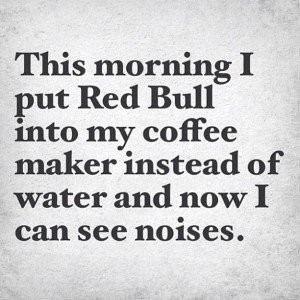 Back > Quotes For > Funny Morning Quotes To Start Your Day