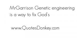 Genetic Engineering quote #2