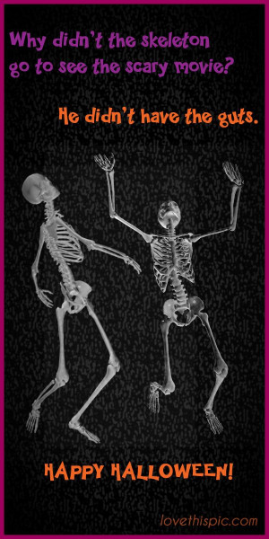 ... Quotes, Halloween Humor, Skeletons Funny, Funny Spooky, Funny Bones