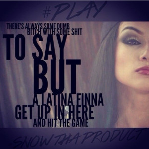SnowSnow Tha Products Quotes, Snow Tha Product Quotes, Nicknamela Snow ...