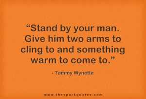 tammy-wynette-quote-Stand-by-your-man-Give.png