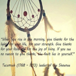 ... love the way many Native Americans look/looked at life