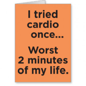Funny Cardio Gym Motivational Humor Greeting Card