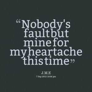 Quotes About Heartache Quotes picture: beeeeeepody's