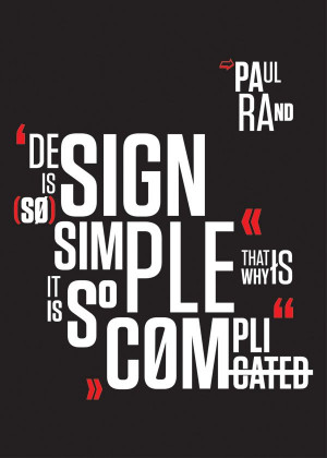 Paul Rands Quote Posters by Hugo Santos, via Behance