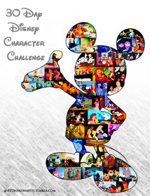 The 30 Day Disney Character Challenge!presented by Fuck Yeah Disney ...