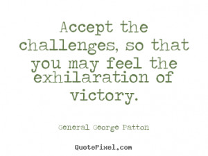 top inspirational quotes from general george patton make custom quote ...