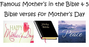 Mother's Day Bible Verses & Famous Mother's in the Bible