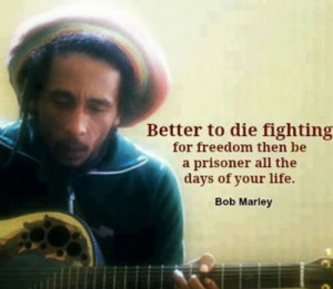 Awesome Bob Marley Quotes (14 Quotes)