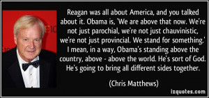More Chris Matthews Quotes