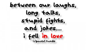 laughs, long talks and jokes, I fell in love | FOLLOW BEST LOVE QUOTES ...