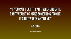 Cant Sleep Quotes You-cant-eat-it-cant-sleep