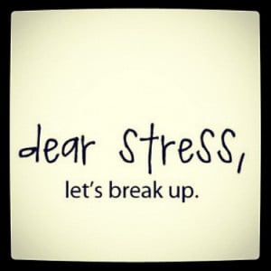dear-stress-lets-break-up