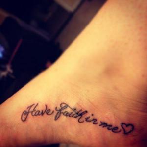 Inside Foot Have Faith Tattoo