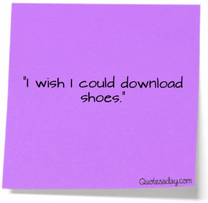 Funny quotes shoes » Funny quotes shoes