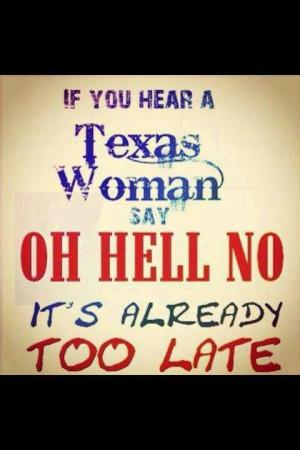 Texas womenSouthern Women, Texas Women, Hells, Quotes, Texas Woman ...