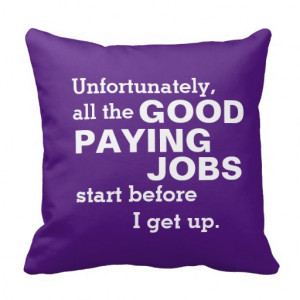 Funny Office Humor Quote Pillows