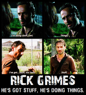 Rick Grimes things and stuff meme - The Walking Dead