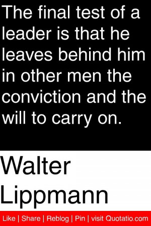... men the conviction and the will to carry on # quotations # quotes