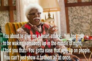 Madea Quotes Words Wisdom
