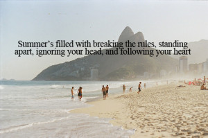 love quote life quotes summer Awesome heart inspirational 2012 crush ...