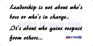 ... is not all about being the boss or being in charge it takes more than