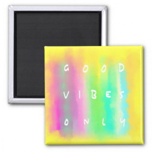 Good Vibes Only Positive Mindset Quote Painting 2 Inch Square Magnet